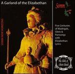Garland of the Elizabethan Lyric / Various