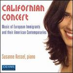 Californian Concert: Music of European Immigrants and Their American Contemporaries