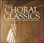 Essential Choral Classics/Various