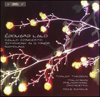 �douard Lalo: Cello Concerto; Symphony in G minor; Namouna - David Techler (cello maker); Torleif Thed�en (cello); Malaysian Philharmonic Orchestra; Kees Bakels (conductor)