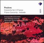 Poulenc: Concerto for 2 Pianos; Piano Concerto; Aubade
