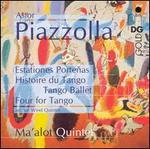 Piazzolla: Estationes Porte�as; Histoire du Tango; Tango Ballet; Four for Tango