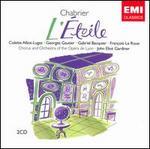 Chabrier-L'Etoile / Alliot-Lugaz, Gautier, Bacquier, Raphanel, Damonte, Le Roux, David, Gardiner, Opera De Lyon