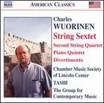 Charles Wuorinen: String Sextet; Piano Quintet; Divertimento