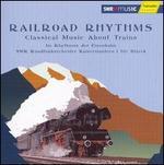 Railroad Rhythms: Classical Music about Trains