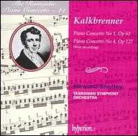 The Romantic Piano Concerto, Vol. 41: Friedrich Kalkbrenner: Piano Concertos Nos. 1 & 4 - Howard Shelley (piano); Tasmanian Symphony Orchestra; Howard Shelley (conductor)