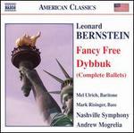 Bernstein: Fancy Free; Dybbuk