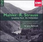 Mahler: Symphony No. 6; Richard Strauss: Ein Heldenleben