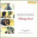 Monteverdi: Flaming heart