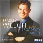 Bradley Welch plays at Broadway Baptist