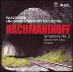 Rachmaninoff: Symphony No. 2; Dances from Aleko; Scherzo