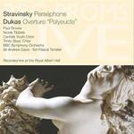 Stravinsky: Persephone; Dukas: Overture 'Polyeucte'