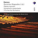 Enescu: Romanian Rhapsodies 1 & 2; Poeme Roumain; Symphonie concertante; 3 Suites for Orchestra