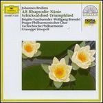 Brahms: Alt-Rhapsodie; NSnie; Schicksalslied; Triumphlied