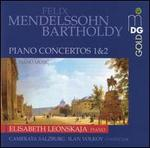 Mendelssohn Bartholdy: Piano Concertos 1 & 2