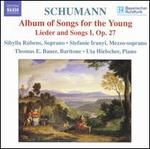 Schumann: Album of Songs for the Young; Lieder and Songs I, Op. 27