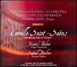Saint-Sa�ns: Symphony No. 3; Poulenc: Organ Concerto; Barber: Toccata Festiva