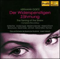 Hermann Goetz: Der Widerspenstigen Z�hmung - Annelies Kupper (vocals); Benno Kusche (vocals); Elisabeth Lindermeier (vocals); Gertrud Vollrad (vocals);...