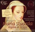 Mercadante: Maria Stuarda [Highlights]