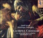 Jordi Savall, Dominique Fernandez: Lachrimae Caravaggio