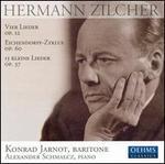 Hermann Zilcher: Vier LIeder Op. 12; Eichendorff-Zyklus Op. 60; 15 Kleine Lieder Op. 37