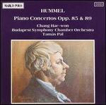 Hummel: Piano Concertos, Opp. 85 & 89