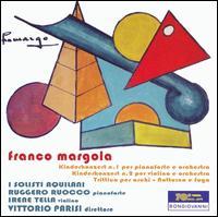 Franco Margola: Kinderkonzert Nos 1 & 2; Trittico per archi - Irene Tella (violin); Ruggero Ruocco (piano); I Solisti Aquilani; Vittorio Parisi (conductor)
