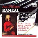 Jean-Philippe Rameau: The Complete Keyboard Music, Vol. 1