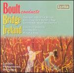 Boult Conducts Bridge & Ireland
