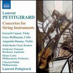 Petitgirard: Concertos for String Instruments