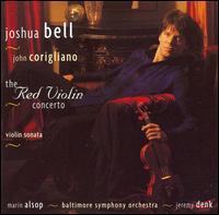 Corigliano: The Red Violin Concerto; Violin Sonata - Jeremy Denk (piano); Joshua Bell (violin); Baltimore Symphony Orchestra; Marin Alsop (conductor)