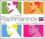Ultimate Rachmaninov: The Essential Masterpieces [Box Set]
