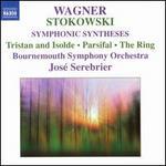 Stokowski: Wagner Symphonic Syntheses