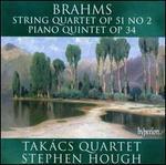 Brahms: String Quartet; Piano Quintet