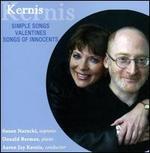 Kernis: Simple Songs; Valentines; Songs of Innocents
