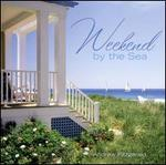 Weekend by the Sea