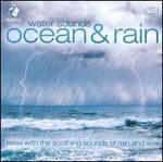 Water Sounds: Oceans & Rain