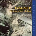 Introduction to the Ring of the Nibelung: Opera Ex