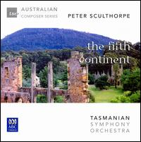 Peter Sculthorpe: The Fifth Continent - Barbara Jane Gilby (violin); Bruce Lamont (trumpet); David Pereira (cello); Joseph Ortuso (oboe); Mark Atkins (didjeridu);...
