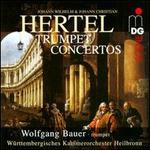 Johann Wilhelm Hertel, Johann Christian Hertel: Trumpet Concertos [Hybrid SACD]
