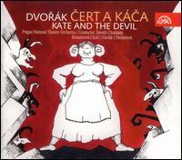 Dvor�k: Cert a K�ca (Kate and the Devil) - Jaroslav Horacek (bass); Jaroslava Vymazalova (soprano); Karel Berman (bass); Lubom�r Havl�k (tenor);...