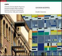 Anders Koppel: Double Concertos - Benjamin Koppel (saxophone); Bjarke Mogensen (accordion); Christina �strand (violin); Rikke Sandberg (piano);...