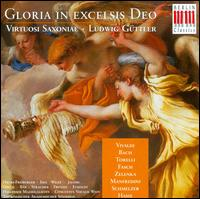 Gloria in excelsis Deo - Andrea Ihle (soprano); Elisabeth Wilke (mezzo-soprano); Elisabeth Wilke (alto); Friedrich Kircheis (organ);...