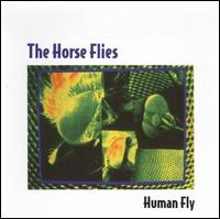 Human Fly - The Horseflies