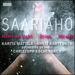 Kaija Saariaho: Notes on Light; Orion; Mirage