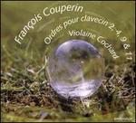 François Couperin: Ordres Pour Clavecin