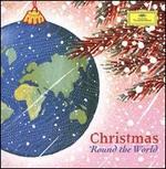 Christmas Round the World [Deutsche Grammophon]