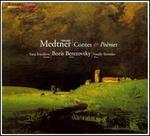 Nikolan Medtner: Contes & PoFmes