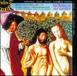 The Voice in the Garden-Spanish Songs and Motets 1480-1550