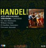 Acis & Galatea / Theodora / Cantatas